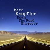 KNOPFLER MARK  - CD DOWN THE ROAD WHEREVER