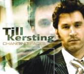 KERSTING TILL  - CD CHANGING FACES