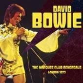 BOWIE DAVID  - CD MARQUEE CLUB REHEARSALS L