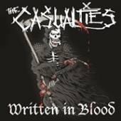 CASUALTIES  - CD WRITTEN IN BLOOD