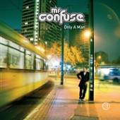 MR. CONFUSE  - CD ONLY A MAN
