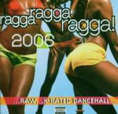 VARIOUS  - CD RAGGA RAGGA RAGGA 2006