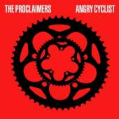 PROCLAIMERS  - VINYL ANGRY CYCLIST [VINYL]