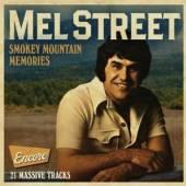 MEL STREET  - CD SMOKEY MOUNTAIN MEMORIES