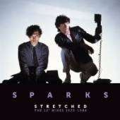 SPARKS  - VINYL STRETCHED: THE..