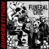 FUNERAL CHIC  - VINYL SUPERSTITION -COLOURED- [VINYL]