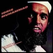 MUHAMMAD IDRIS  - CD YOU AIN'T NO FRIEND OF..