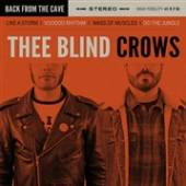 BLIND CROWS  - SI BACK FROM THE CAVE /7