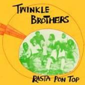 TWINKLE BROTHERS  - VINYL RASTA PON TOP [VINYL]