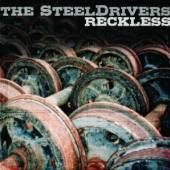 STEELDRIVERS  - VINYL RECKLESS (LP) [VINYL]