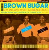 BROWN SUGAR  - 2xVINYL I'M IN LOVE WITH A.. [VINYL]
