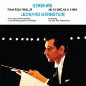 BERNSTEIN LEONARD  - CD RHAPSODY IN BLUE / AMERICAN IN PARIS