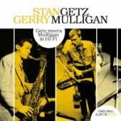 GETZ STAN & GERRY MULLIG  - CD MEETS MULLIGAN IN HI-FI