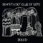 BOHREN & DER CLUB OF GORE  - VINYL BEILEID [VINYL]