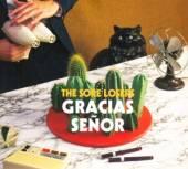 SORE LOSERS  - CD GRACIAS SENOR