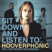 HOOVERPHONIC  - CD SIT DOWN AND LIST..