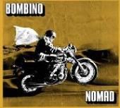 BOMBINO  - VINYL NOMAD [VINYL]