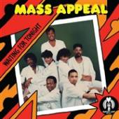 MASS APPEAL  - SI WAITING FOR TONIGHT /7