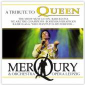 MERQURY & ORCHESTRA OPERA LEIP  - CD QUEEN, TRIBUTE TO