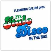 FLEMMING DALUM PRES.  - CD ZYX ITALO DISCO IN THE MIX