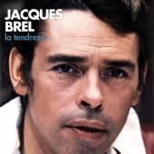 BREL JACQUES  - VINYL LA TENDRESSE [VINYL]