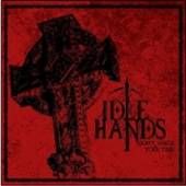 IDLE HANDS  - CM DON'T WASTE YOUR.. -MCD-