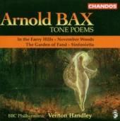 BAX A  - CD TONE POEMS-IN FAERY HILLS,GARD