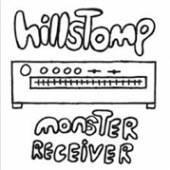 HILLSTOMP  - VINYL MONSTER RECIEVER [VINYL]