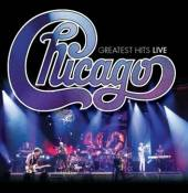 CHICAGO  - 2xCD GREATEST HITS LIVE