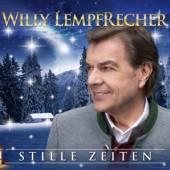 LEMPFRECHER WILLY  - CD STILLE ZEITEN