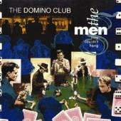 MEN THEY COULDN'T HANG  - CD DOMINO CLUB