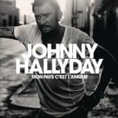 HALLYDAY JOHNNY  - CD MON PAYS C'EST L'AMOUR