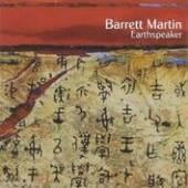 MARTIN BARRETT  - CD EARTHSPEAKER
