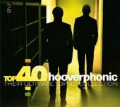 HOOVERPHONIC  - 2xCD TOP 40 - HOOVERPHONIC