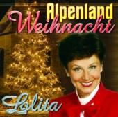 LOLITA  - CD ALPENLAND WEIHNACHT
