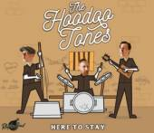 HOODOO TONES  - CD HERE TO STAY