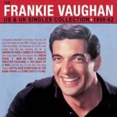 VAUGHAN FRANKIE  - 2xCD US & UK SINGLES..