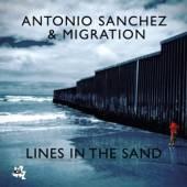ANTONIO SANCHEZ  - CD LINES IN THE SAND