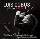 COBOS LUIS  - 2xCD+DVD VA POR MEXICO -CD+DVD-