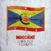 INDOCHINE  - CM SONG FOR A DREAM
