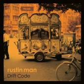 RUSTIN MAN  - CD DRIFT CODE