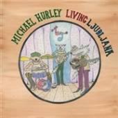 HURLEY MICHAEL  - VINYL LIVING LJUBLJANA [VINYL]