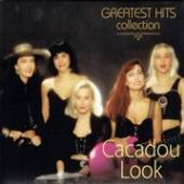 CACADOU LOOK  - CD GREATEST HITS COLLECTION