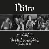 NITRO  - CD DO YA WANNA ROCK - RARITIES 83-87