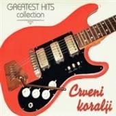 CRVENI KORALJI  - CD GREATEST HITS COLLECTION