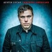 LUCAS AUSTIN  - CD IMMORTAL AMERICANS