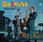 LAFITTE GUY  - CD QUARTET & SEXTET ..