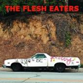 FLESH EATERS  - 2xVINYL I USED TO BE..