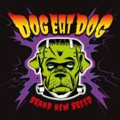 DOG EAT DOG  - CD BRAND NEW BREED