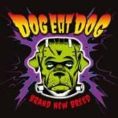 DOG EAT DOG  - VINYL BRAND NEW BREE..